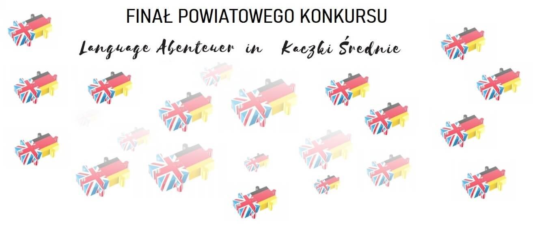 """IV edycja """"Language Abenteuer w Kaczkach Średnich"""""""